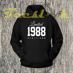 1988 Limited Edition 30th Birthday Party Hoodies