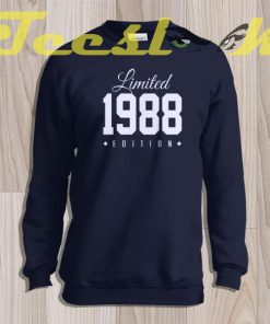 Sweatshirt 1988 Limited Edition 30th Birthday Party