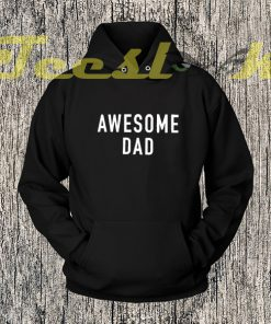 Awesome Dad Shirt Fathers Day Gift Mens Hoodies