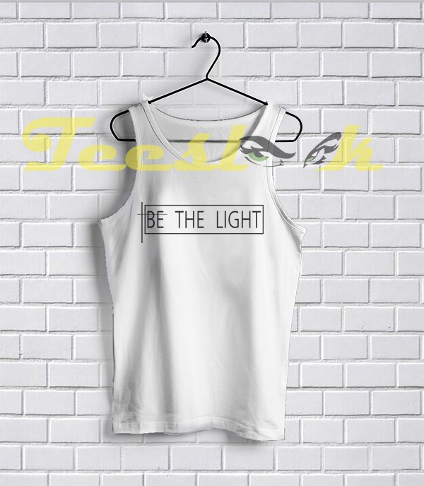 Tank Top Be The Light