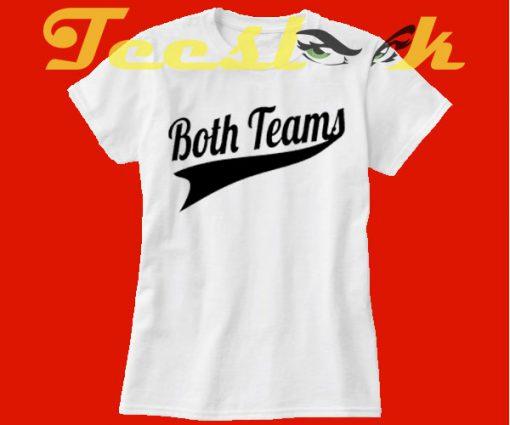 Both Teams tees shirt