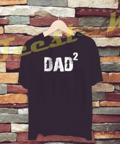 Dad Gift DAD 2 tees shirt