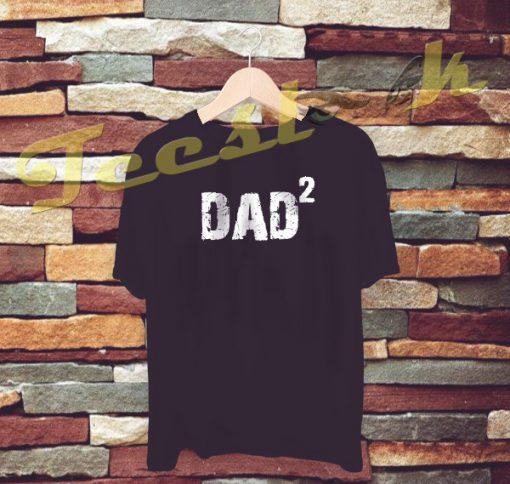 Dad Gift DAD 2 tees shirt