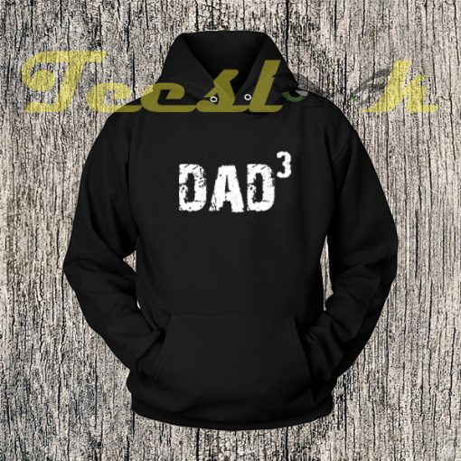 Dad Husband Gift DAD 3 Fathers Day Gift Mens Hoodies