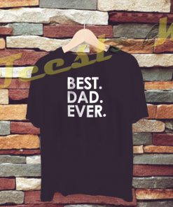 Fathers Day Gift Best Dad Ever