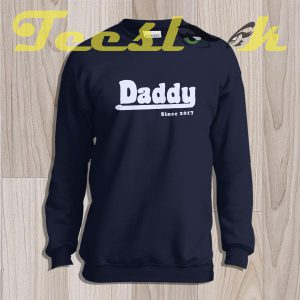 Sweatshirt Fathers Day Gift DADDY