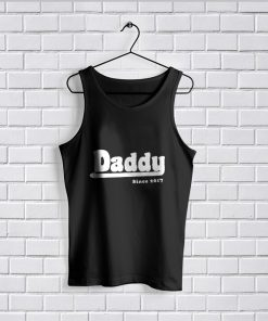 Tank Top Fathers Day Gift DADDY