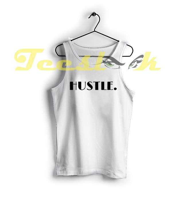 Tank Top Hustle