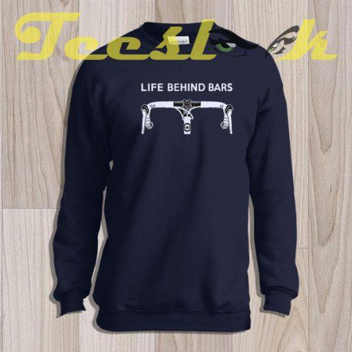 Sweatshirt Life Behind Bars