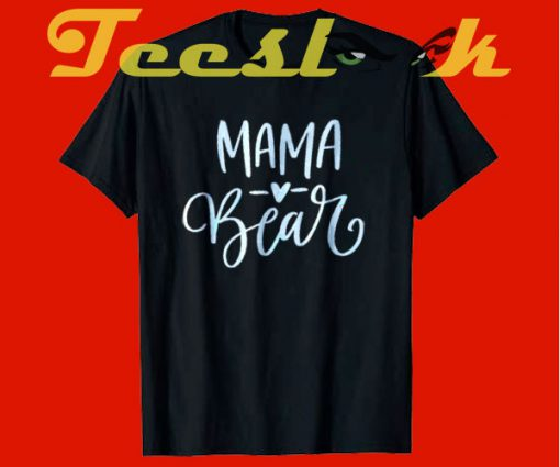 Mama Bear Pregnancy tees shirt