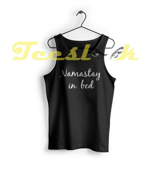 Tank Top Namastay in bed