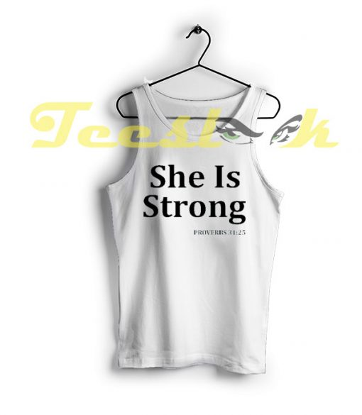 Tank Top She Is Strong