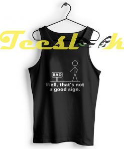 Tank Top BAD SIGN