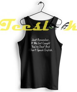 Tank Top DEAF ENGLISH