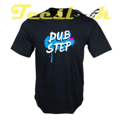 Dubstep tees shirt