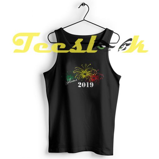 Tank Top New Year Welcome 2019