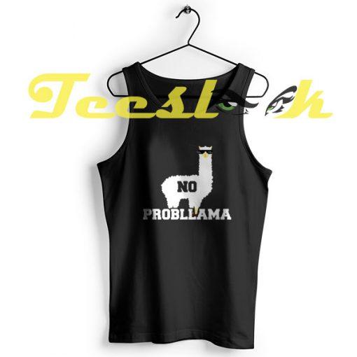 Tank Top No Probllama Funny Animal Always Be a Llama