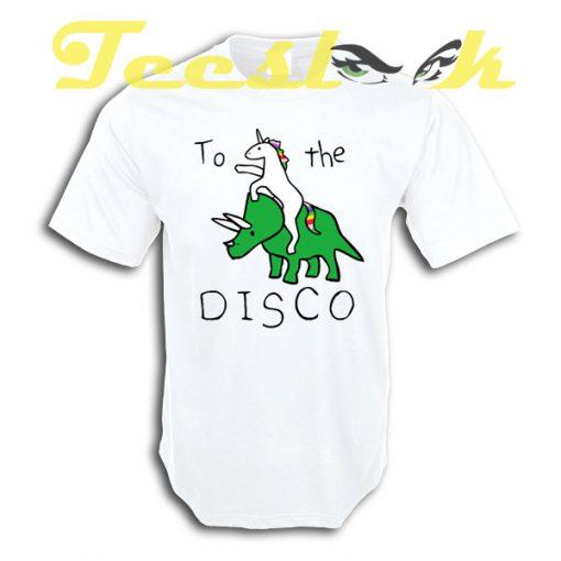 To The Disco Unicorn Riding Triceratops tees shirt