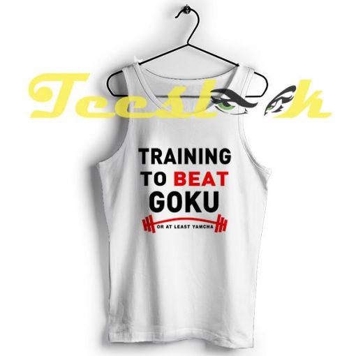 Tank Top Training to beat Goku