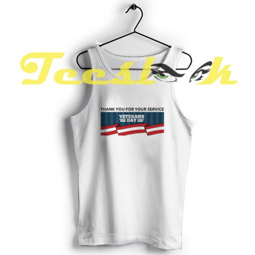 Tank Top Veterans Day Tee Thank you for your service
