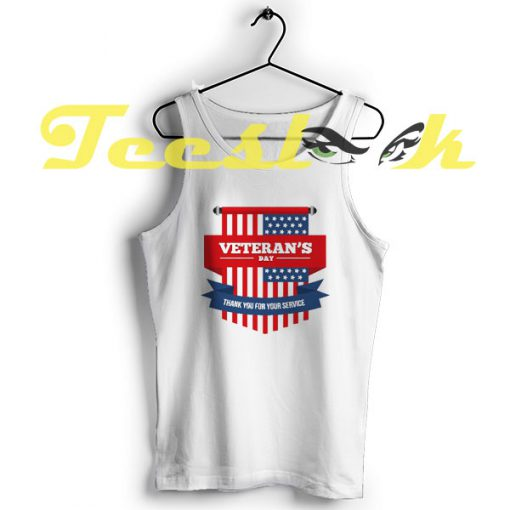 Tank Top Veterans Day Tee Thank you for your service 2