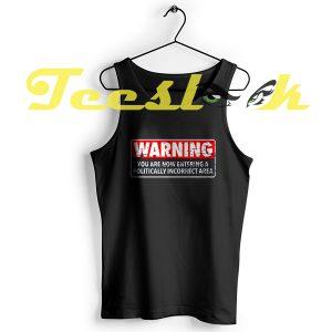 Tank Top WARNING AREA