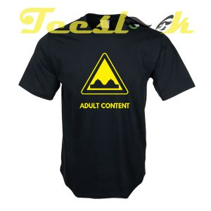 Adult Content tees shirt