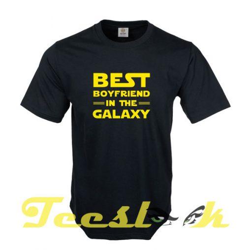 Best Boyfriend in the Galaxy tees shirt