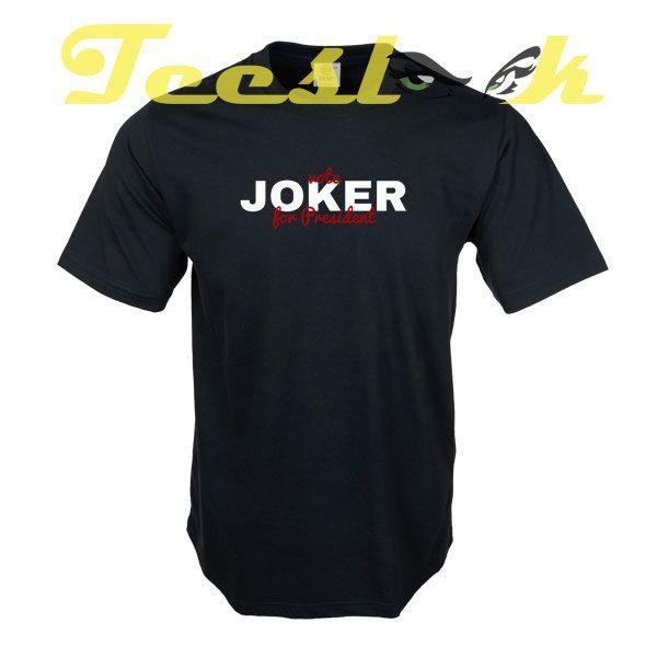 Joker Vote for President tees shirt