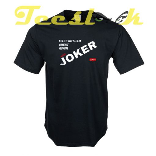 Make Gotham Great Again tees shirt