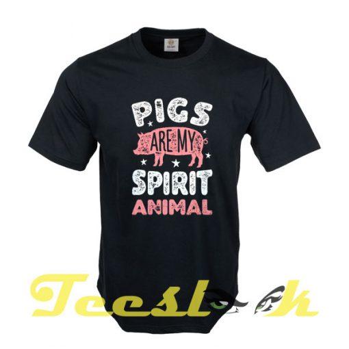 Pigs Are My Spirit Animal tees shirt