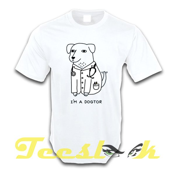Dogtor tees shirt