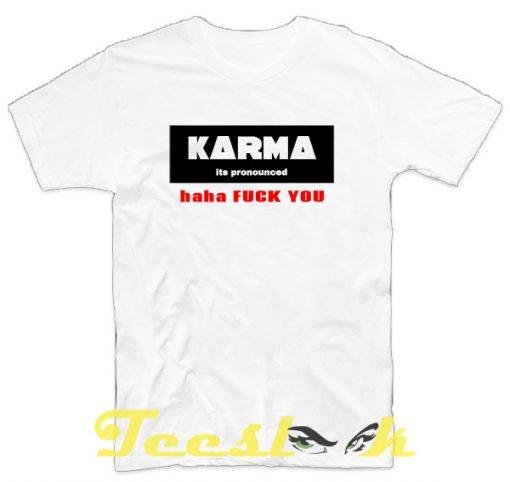 Karma tees shirt
