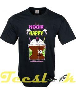 You Make Me so Happy tees shirt