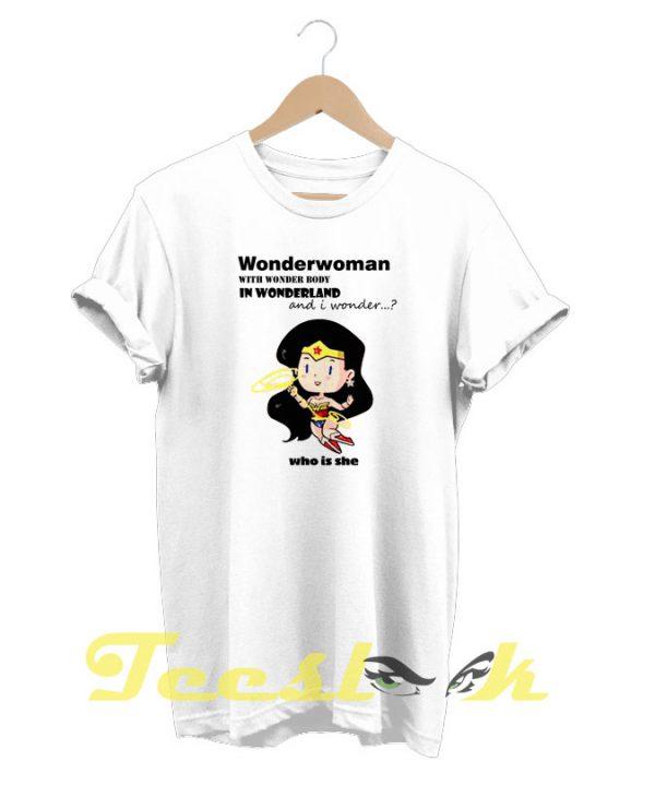 Wonderwoman in Wonderland tees shirt