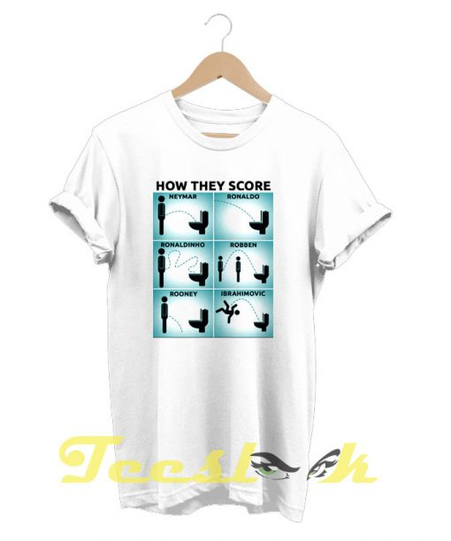 How They Score tees shirt