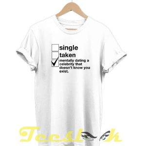 Dating Celebrity tees shirt