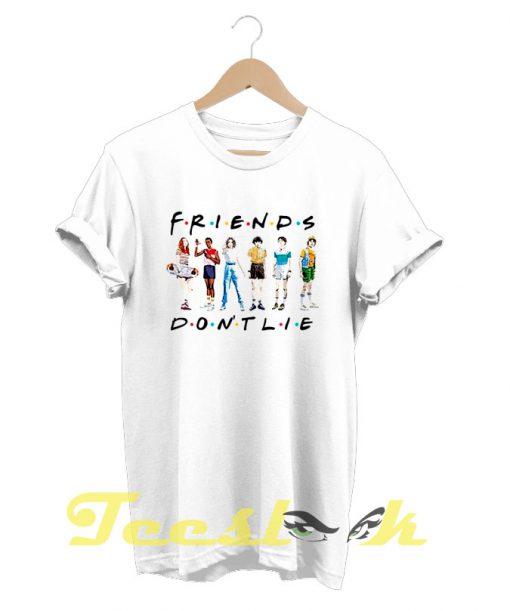 Friends Don't Lie Stranger Things tees shirt