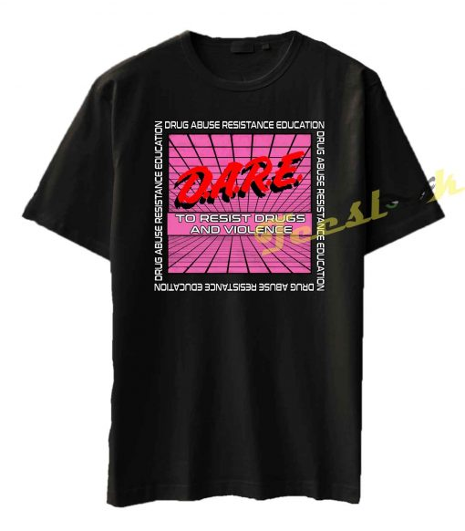 Dare Drug Abuse Resistance Education Tee shirt