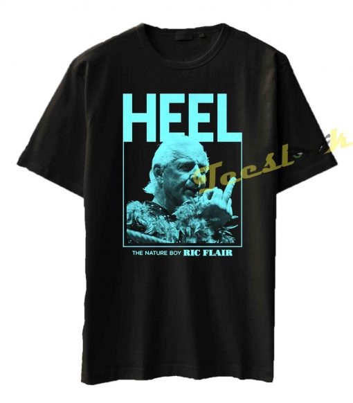 Heel The Nature Boy Ric Flair Tee shirt