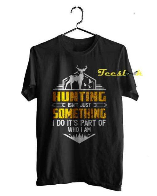 Hunting is my Analgesic 02 Tee shirt