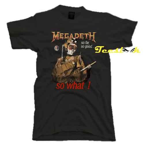 Megadeth So What Tee shirt